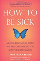 HOW TO BE SICK -TR