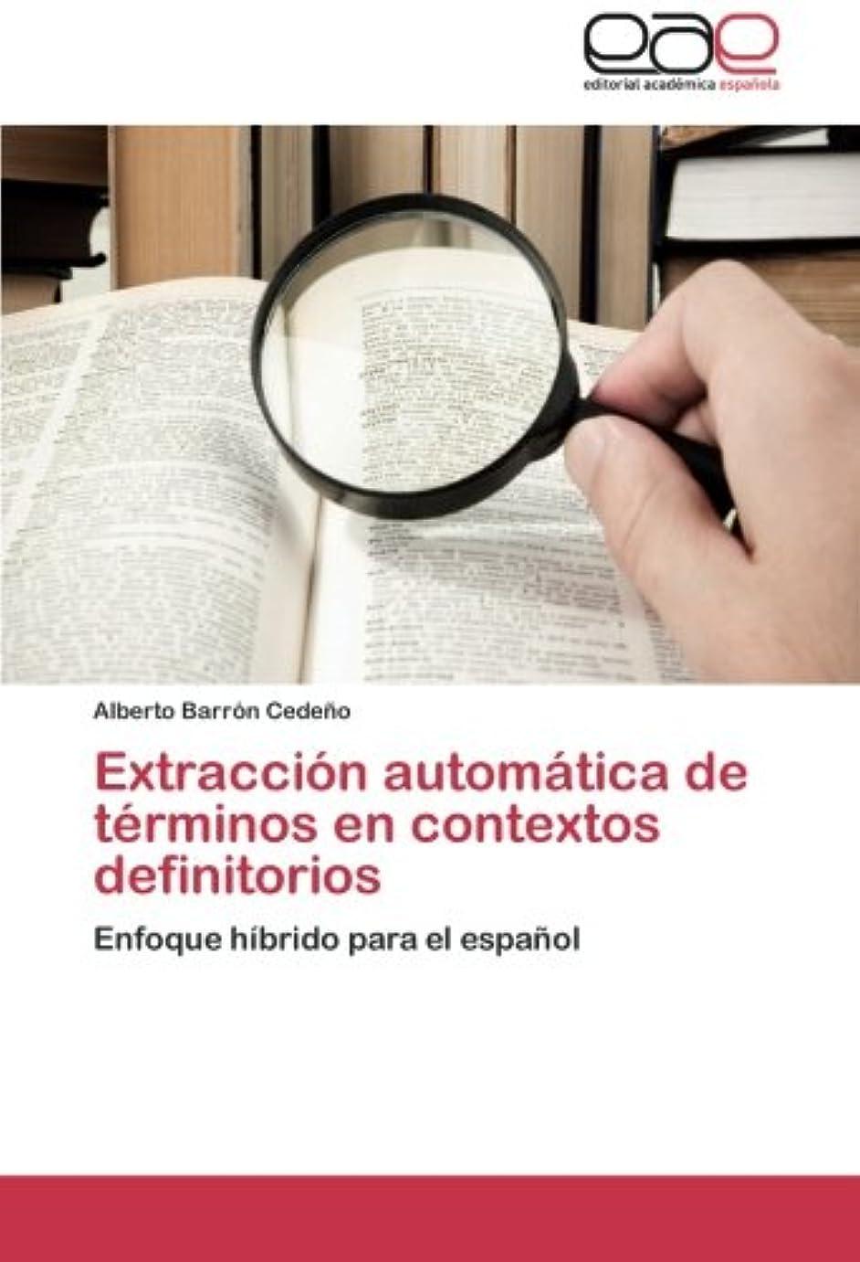 インチファーザーファージュとティームExtraccion Automatica de Terminos En Contextos Definitorios