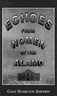 Echoes from Women of the Alamo