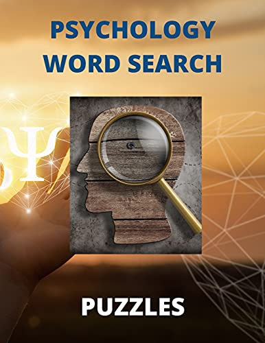 Psychology Word Search Puzzles: The Fun Way To Learn All About Human Behavior (Brain Health Puzzle Books)