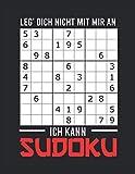 Sudoku Einfach 100 Puzzles: Leg dich nicht mit mir an ich Kann SUDOKU