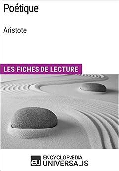 Poétique d'Aristote: Les Fiches de lecture d'Universalis par [Encyclopaedia Universalis]