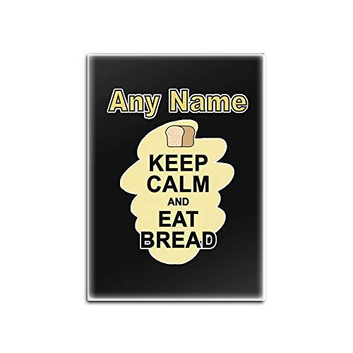 UNIGIFT Gepersonaliseerd geschenk - Houd kalm eten Brood Glas Koelkast Magneet (Voedsel Ontwerp Kleur) Elke Naam Boodschap Uniek - Draag Poster Party Dieet Snack Cake Chocolade Chips Fruit Cream Veg Pizza