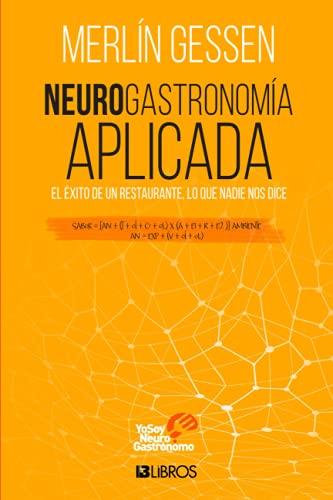 Neurogastronomía aplicada (Spanish Edition)