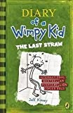 Diary of a Wimpy Kid - The Last Straw - Puffin Books - 04/04/2013