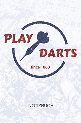 Play Darts: Dartspieler Notizbuch A5 Kariert - 120 Seiten KARO - Dartspieler Geschenk - Geschenkidee Darter Notizheft - Dartscheibe Notizblock Darts