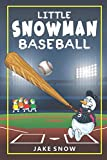 Little Snowman Baseball