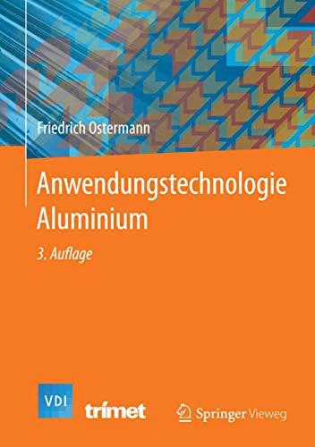 Anwendungstechnologie Aluminium (VDI-Buch)