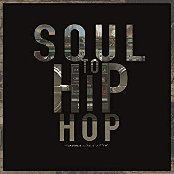 Soul to Hip-Hop