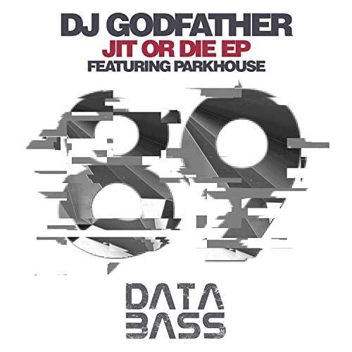DJ Godfather feat. Parkhouse