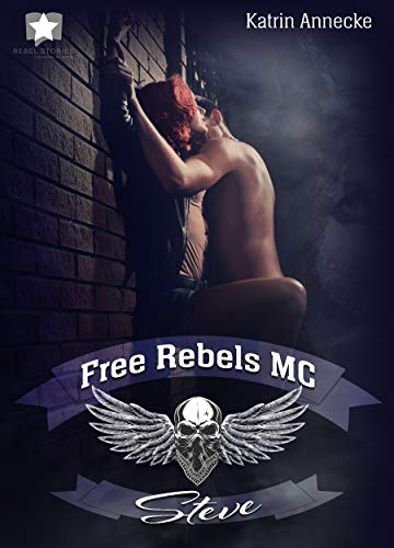 Free Rebels MC: Steve (FRMC)
