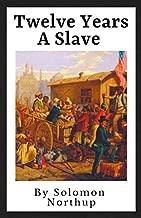 Best twelve years a slave summary book Reviews