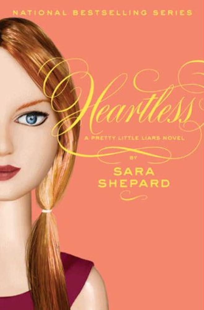 モンスター名義でニックネームPretty Little Liars #7: Heartless (English Edition)