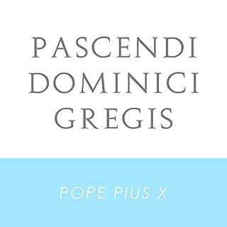 Pascendi Dominici Gregis cover art