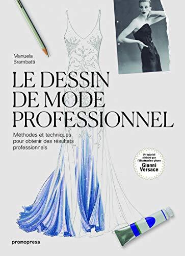 Le dessin de mode professionnel