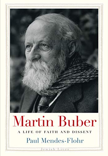Amazon Com Martin Buber A Life Of Faith And Dissent Jewish Lives Ebook Mendes Flohr Paul Kindle Store
