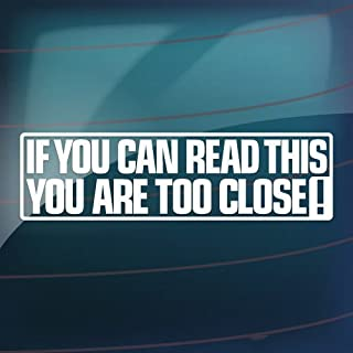 Chili Print If You Can Read This You are Too Close Vinyl Sticker Graphic - Peel and Stick - Decorative Sticker