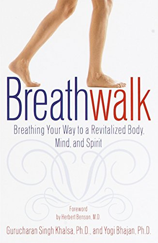 Compare Textbook Prices for Breathwalk: Breathing Your Way to a Revitalized Body, Mind and Spirit First Edition, 7th printing Edition ISBN 9780767904933 by Gurucharan Singh Khalsa,Yogi Bhajan