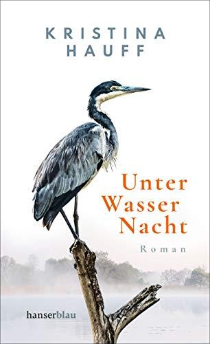 Buchseite und Rezensionen zu 'Unter Wasser Nacht: Roman' von Kristina Hauff