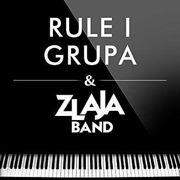 Rule I Grupa & Zlaja Band
