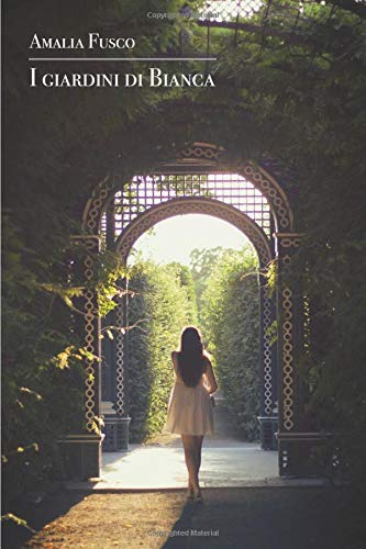 I giardini di Bianca