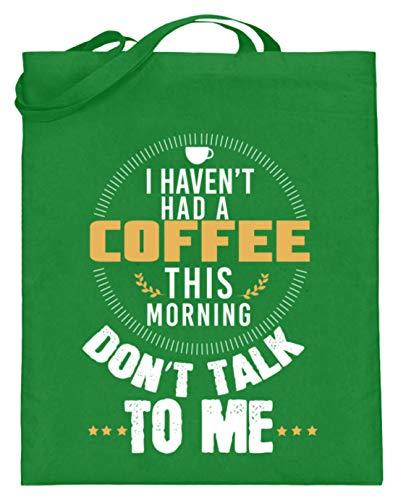 Schuhboutique Doris Finke UG (haftungsbeschränkt) Ich hatte heute Morgen noch keinen Kaffe - Jutebeutel (mit langen Henkeln) -38cm-42cm-Helles Grün