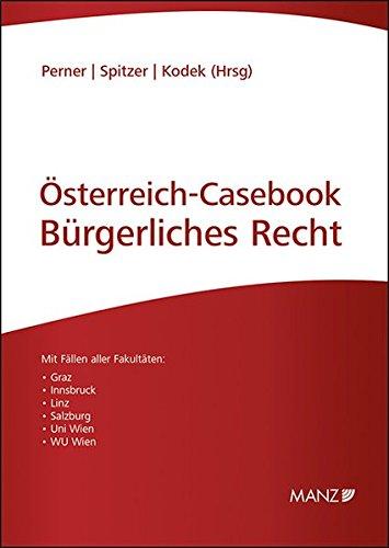 Österreich-Casebook Bürgerliches Recht: Lernen - Üben - Wissen