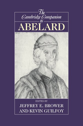 The Cambridge Companion to Abelard (Cambridge Companions to Philosophy)