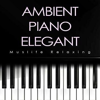 Ambient Piano Elegant