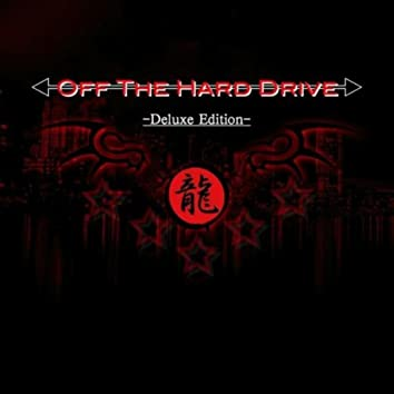 Off the Hard Drive (Deluxe Edition)
