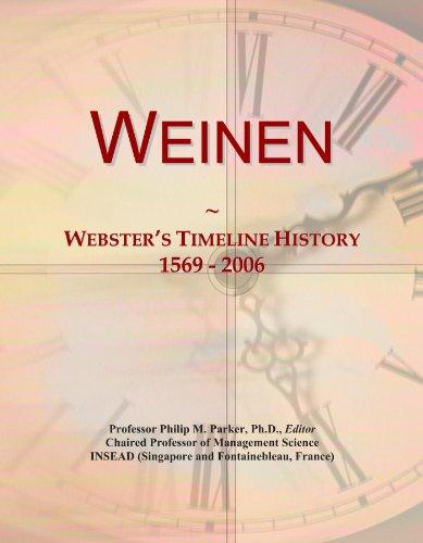 Weinen: Webster's Timeline History, 1569 - 2006