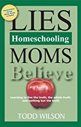 Do you believe these homeschool mom lies