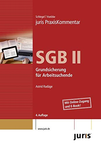 juris PraxisKommentar SGB / juris PraxisKommentar SGB II: Grundsicherung für Arbeitsuchende (juris Kommentare)