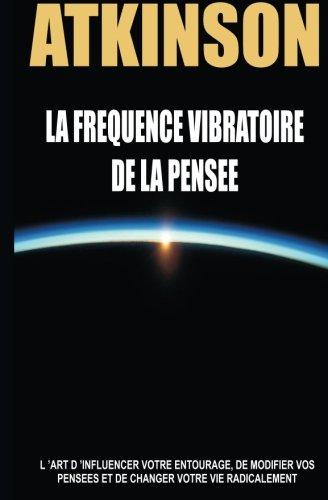 La frequence vibratoire de la pensee