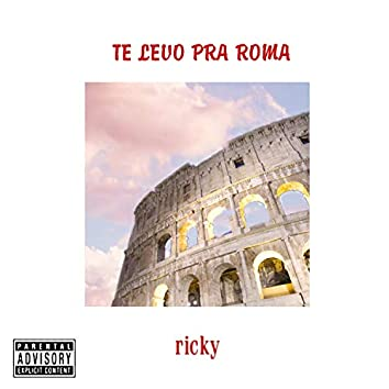 Te Levo pra Roma