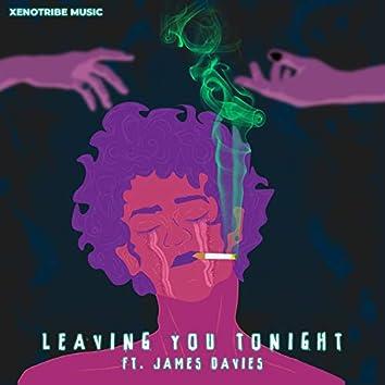 Leaving You Tonight (feat. James Davies)
