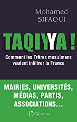 Taqiyya ! - Comment les Frères musulmans veulent infiltrer la France de Mohamed Sifaoui