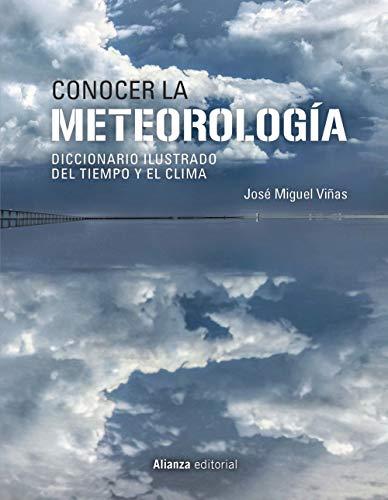 Conocer la Meteorología: Diccionario ilustrado del tiempo y el clima (Libros Singulares (Ls))