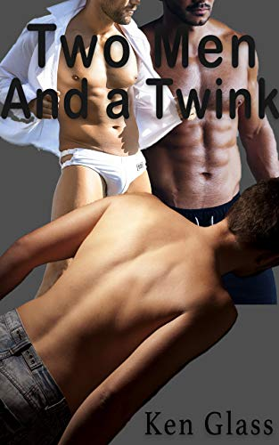 2 Men and a Twink: MMM Mature Young First Time Virgin (English Edition)