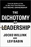 [1250195772] [9781250195777] The Dichotomy of Leadership: Balancing the Challenges of Extreme Ownership to Lead and Win -Hardcover