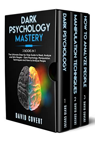 Dark Psychology Mastery: 3 Books in 1: The Ultimate Step-by-Step Guide to Read, Analyze and Win People Front Cover