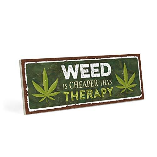 ARTFAVES Holzschild mit Spruch - Weed is Cheaper Than Therapy - Vintage Shabby Deko-Wandbild/Türschild