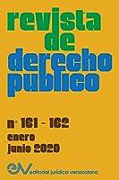 REVISTA DE DERECHO PUBLICO (Venezuela) No. 161-162, enero-junio 2020)