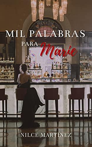 Mil palabras para Marie de Nilce Martínez