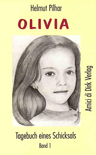 Olivia, Tagebuch eines Schicksals