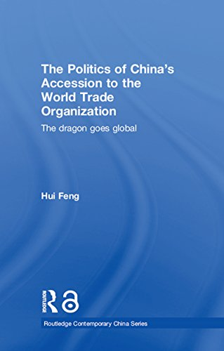 Couverture du livre The Politics of China's Accession to the World Trade Organization: The Dragon Goes Global (Routledge Contemporary China Series Book 8) (English Edition)