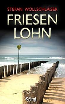 Paperback Friesenlohn: Ostfriesen-Krimi (Diederike Dirks ermittelt) (German Edition) [German] Book