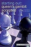 Starting Out: Queen's Gambit Accepted-Chetverik, Maxim Der Raetsky, Alexander
