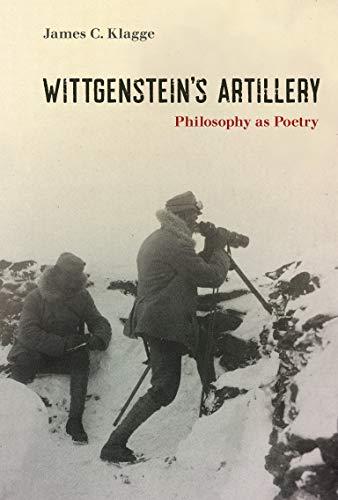 Book Cover for Wittgenstein's Artillery: Philosophy as Poetry