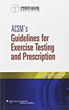 ACSM's Guidelines for Exercise Testing and Prescription by American College of Sports Medicine(2013-02-09)